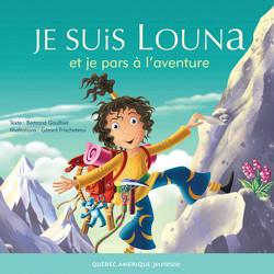 Je suis Louna et je pars à l'aventure