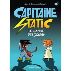 Capitaine Static 4 - Le Maître des Zions