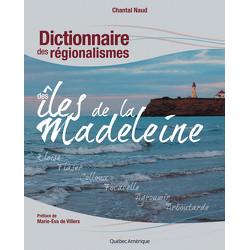 Dictionnaire des régionalismes des îles de la Madeleine