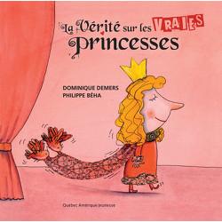 La Vérité sur les Vraies princesses