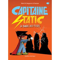 Capitaine Static 5-La Bande des trois