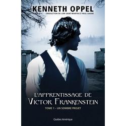 L'Apprentissage de Victor Frankenstein, Tome 1