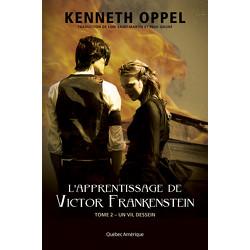 L'Apprentissage de Victor Frankenstein, Tome 2