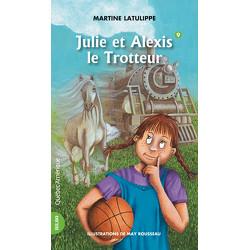 Julie et Alexis le Trotteur - Julie 9