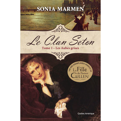 Le Clan Seton, Tome 1
