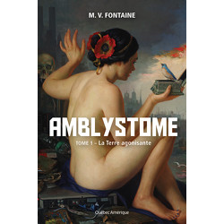 Amblystome, Tome 1