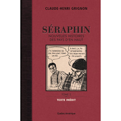 Séraphin, Tome 2