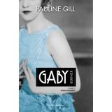 Gaby Bernier - Tome 3