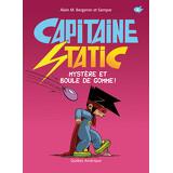 Capitaine Static 6 - Mystère et boule de gomme !