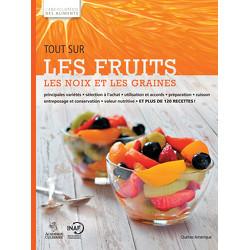 Tout sur les fruits, les noix et les graines