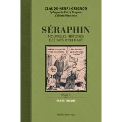 Séraphin, Tome 3