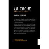 La Cache, Tome 1