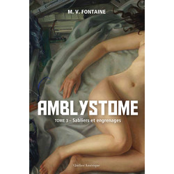 Amblystome, Tome 3
