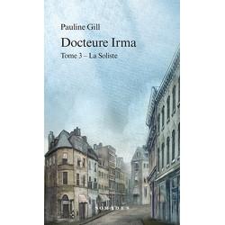 Docteure Irma, Tome 3