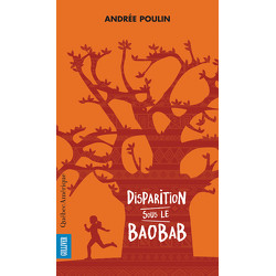 Disparition sous le baobab