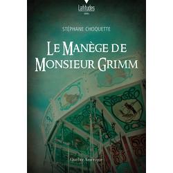 Le Manège de Monsieur Grimm