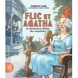 Flic et Agatha -La Mystérieuse Affaire des casquettes