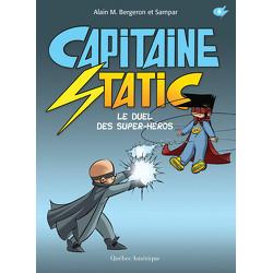 Capitaine Static 8 - Le Duel des super-héros