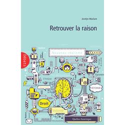 Retrouver la raison