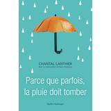 la pluie doit tomber