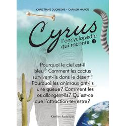 Cyrus, l'encyclopédie qui raconte - Tome 1