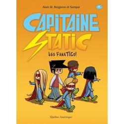 Capitaine Static 7 - Les FanaTICs!