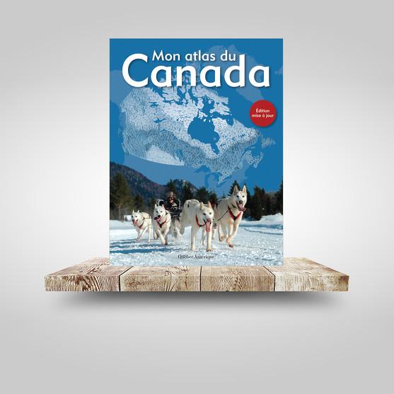 Mon atlas du Canada (nouvelle édition