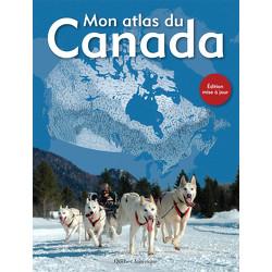 Mon atlas du Canada (nouvelle édition)