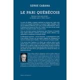 Le Pari québécois : Heureux mais sans projet, le Québec peut-il rêver mieux?