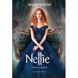Nellie, Tome 3 - Réalité