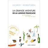 La Grande Aventure de la langue française