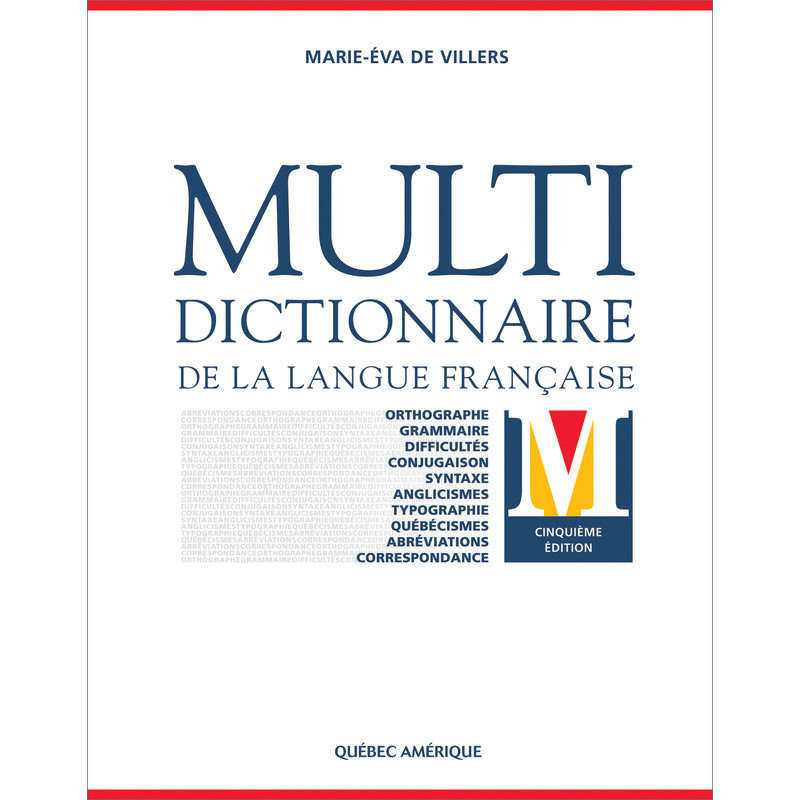Multidictionnaire de la langue fran aise 5e d marie - Office de la langue francaise dictionnaire ...