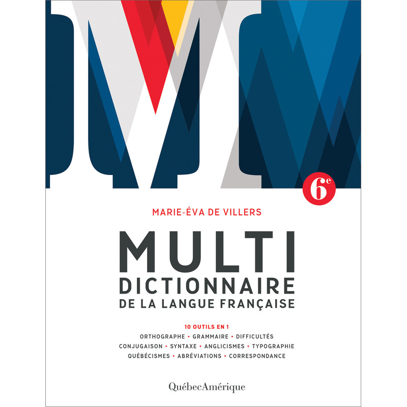 Multidictionnaire de la langue fran aise 6e d marie - Dictionnaire de l office de la langue francaise ...