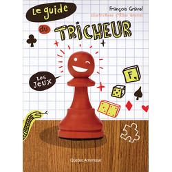 Le Guide du tricheur 1