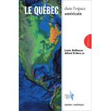 Le Québec dans l'espace américain