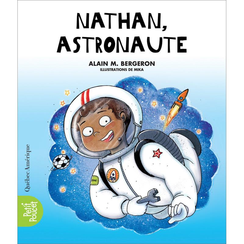 nathan  astronaute - alain m  bergeron