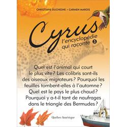 Cyrus, L'encyclopédie qui raconte - Tome 5