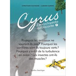 Cyrus, L'encyclopédie qui raconte - Tome 7
