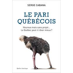 Le Pari québécois : Heureux mais sans projet