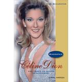 Céline Dion : Une femme au destin exceptionnel
