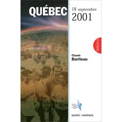 Québec 18 septembre 2001