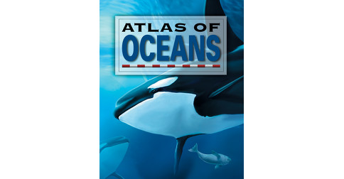 Atlas of Oceans - QA international - Collectif d'auteurs - Québec Amérique