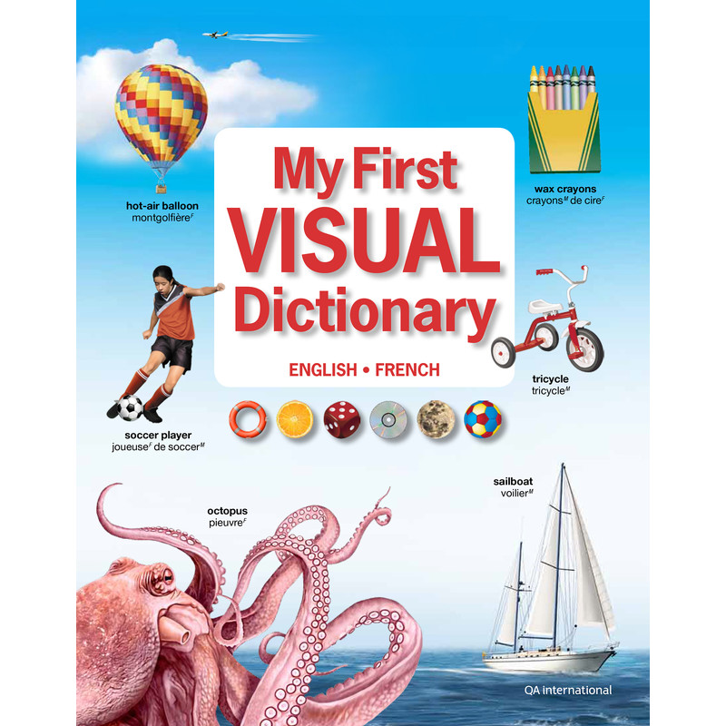 My First Visual Dictionary - Jean-Claude Corbeil - Québec Amérique