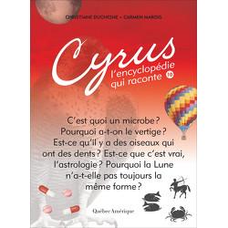 Cyrus, L'encyclopédie qui raconte - Tome 10