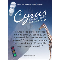 Cyrus, L'encyclopédie qui raconte - Tome 11