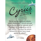 Cyrus, L'encyclopédie qui raconte - Tome 12
