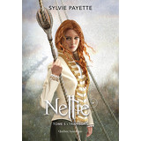 Nellie, Tome 5 - Trahisons