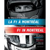De Villeneuve à Hamilton : La F1 à Montréal