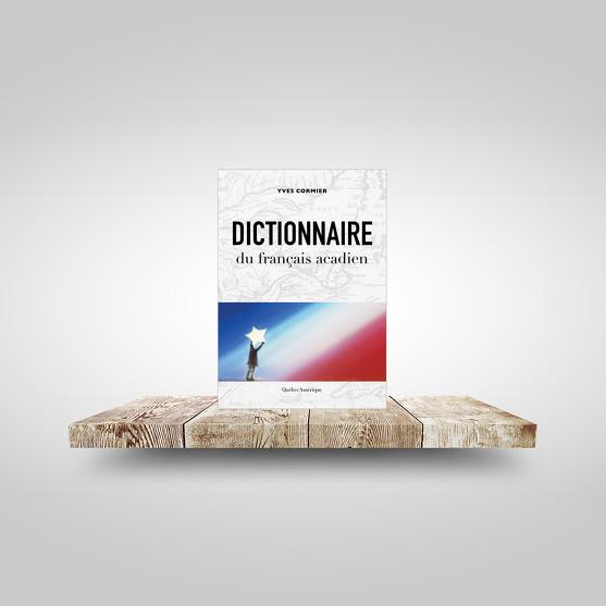 Dictionnaire du français acadien