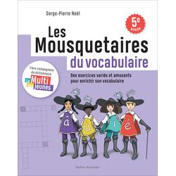 Les Mousquetaires du vocabulaire - cahier 2